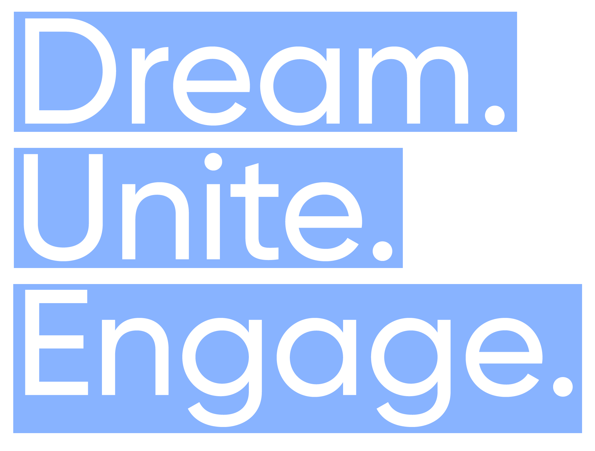 Dream. Unite. Engage. Arlington, Texas